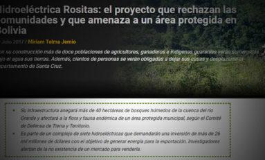 Hidroeléctrica Rositas: proyecto que rechazan comunidades y amenaza a un área protegida en Bolivia