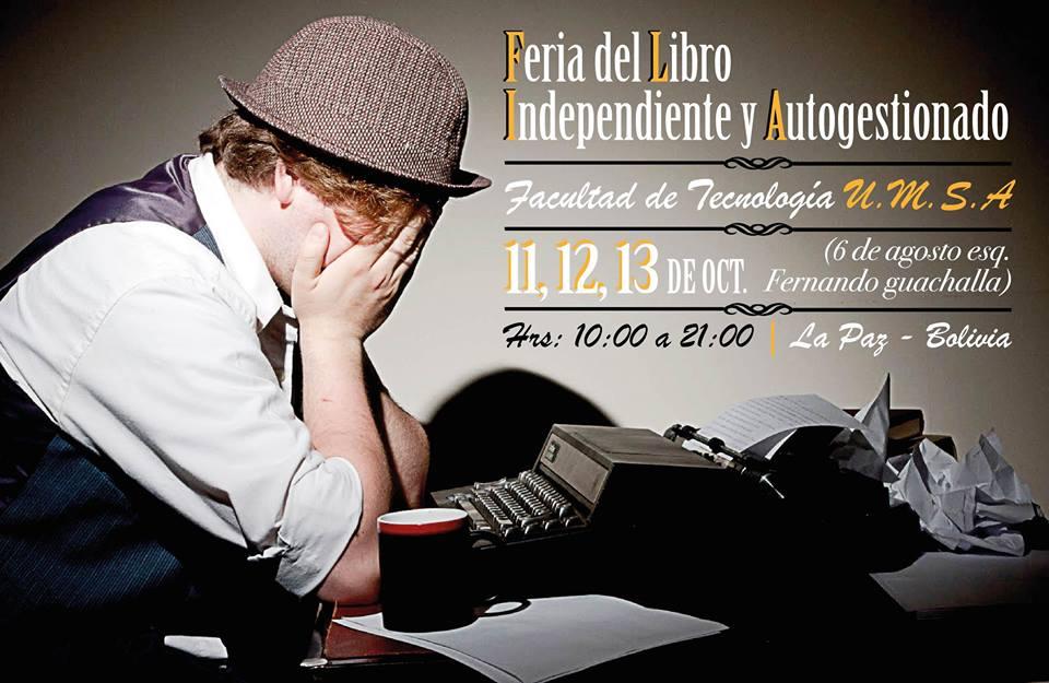 Llega la Feria del Libro Independiente y Autogestionado (FLIA) La Paz con invitados internacionales