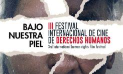 """Festival de cine de derechos humanos """"Bajo Nuestra Piel"""" proyectará 130 producciones en La Paz y El Alto"""